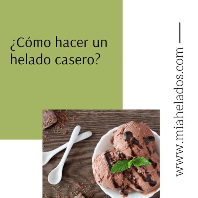 https://www.miahelados.com/wp-content/uploads/2019/08/¿Cómo-hacer-un-helado-casero-640x640.png